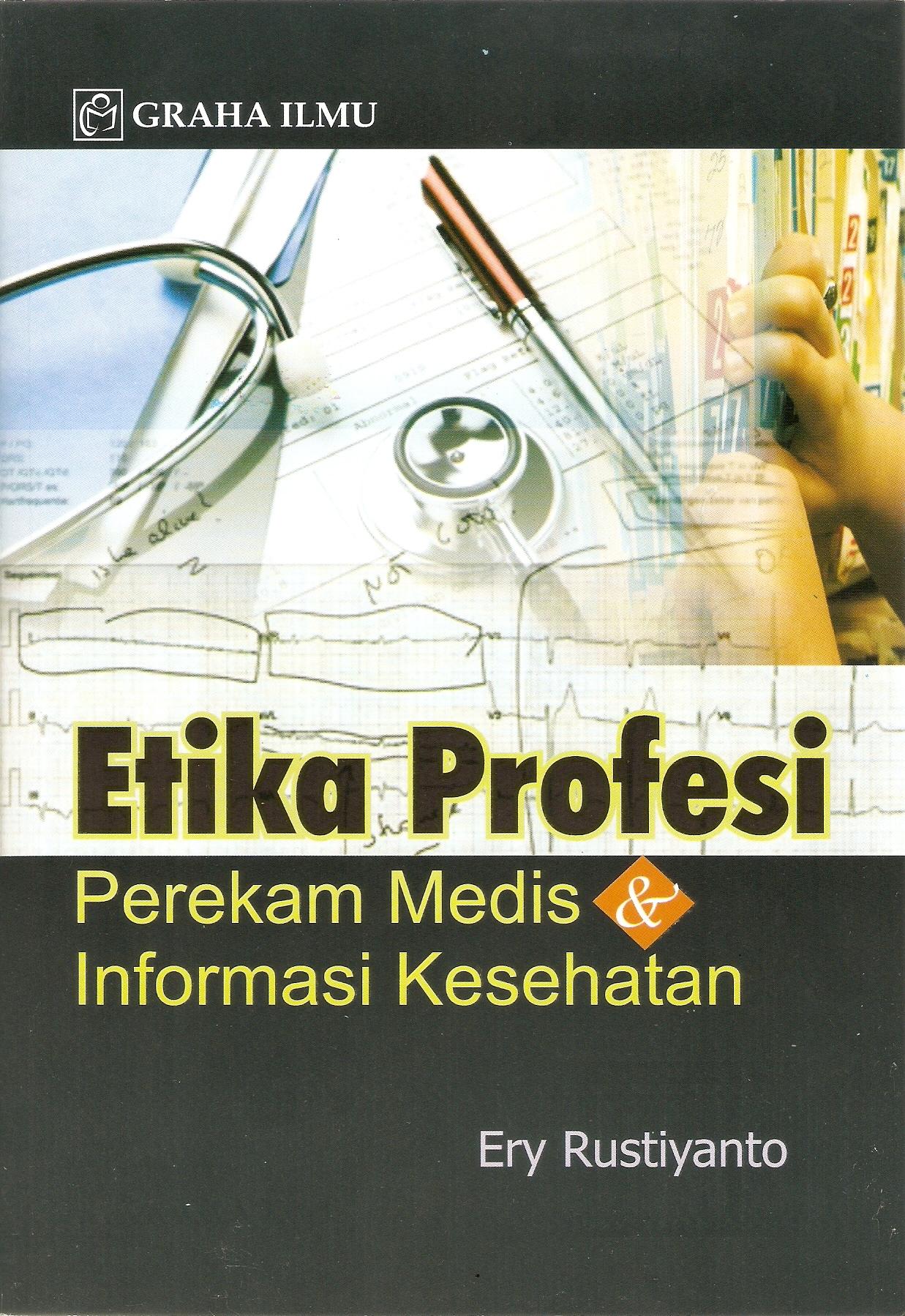 Jan 13, 2012 in Buku Kesehatan , Rekam Medis dan Informasi Kesehatan